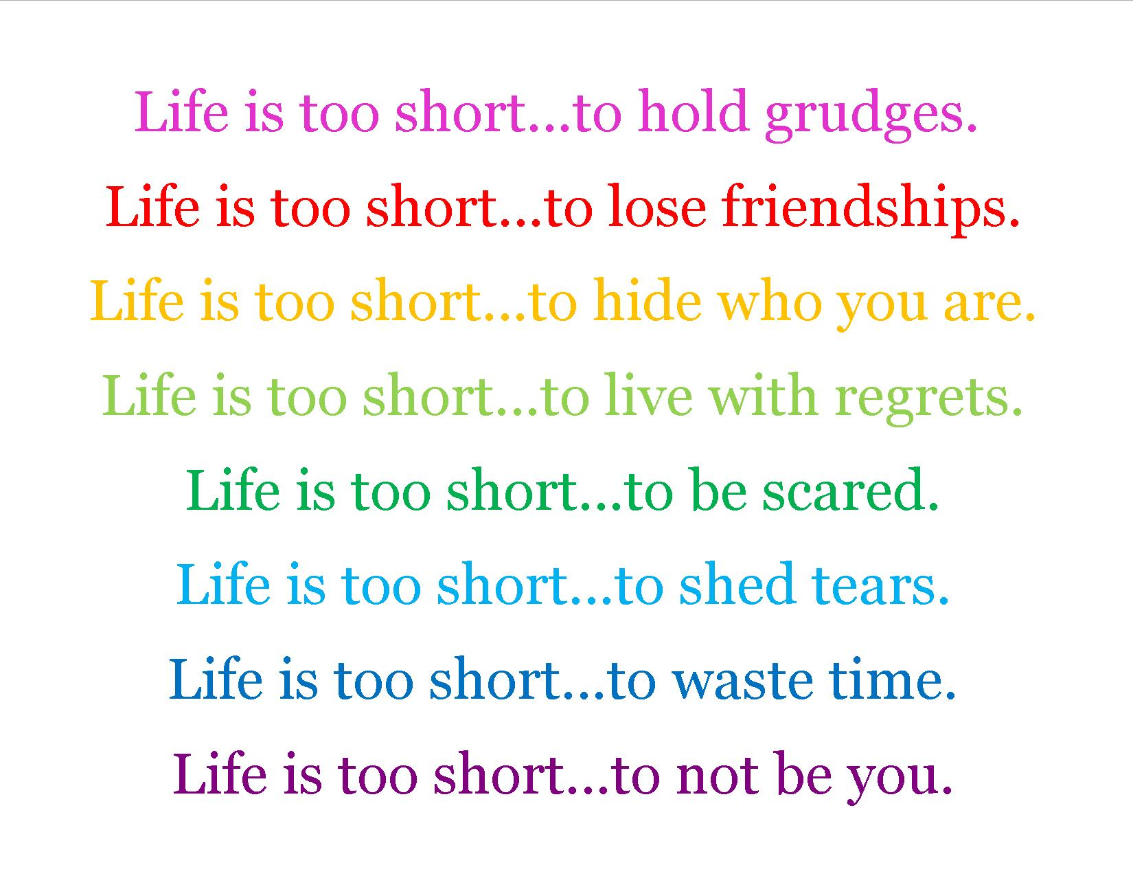 Quotes quotes about life too short