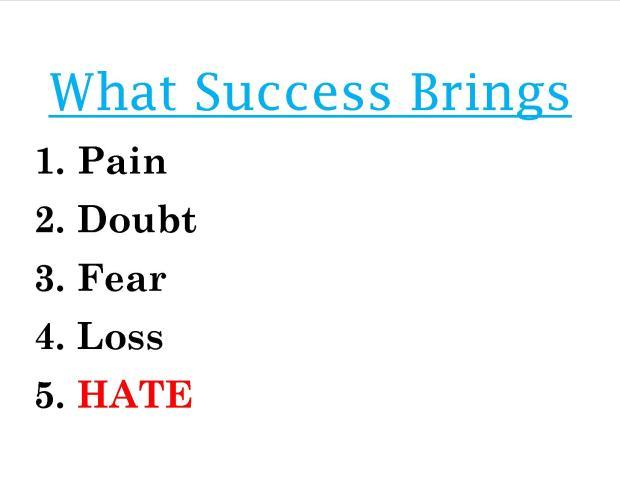 What Success Brings