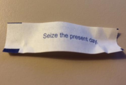 Seize The Present Day