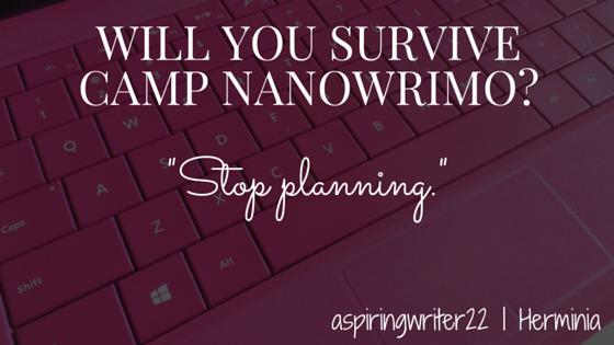 Will You Survive Camp NaNoWriMo