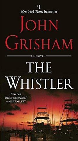 The Whistler - John Grisham
