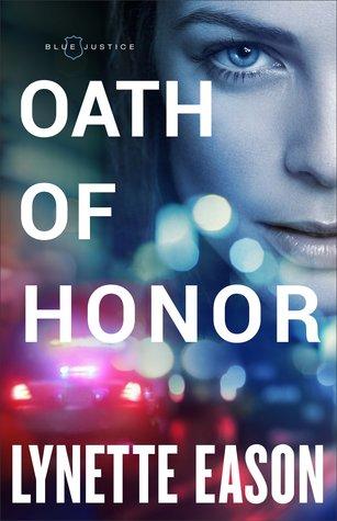 Oath Of Honor - Lynette Eason