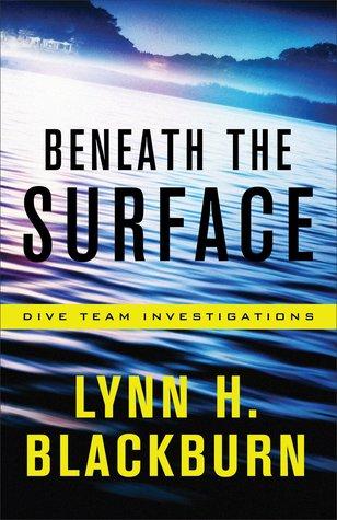 Beneath the Surface - Lynn H. Blackburn