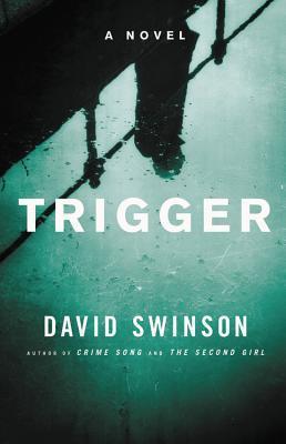 Trigger - David Swinson