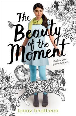 The Beauty of the Moment - Tanaz Bhathena