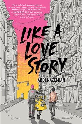 Like A Love Story - Abdi Nazemian