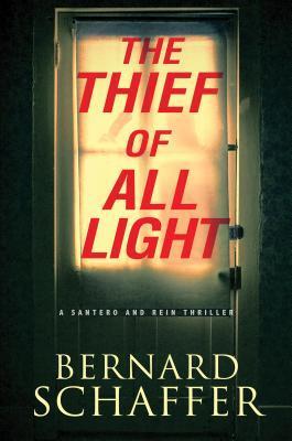 The Thief of All Light - Bernard Schaffer