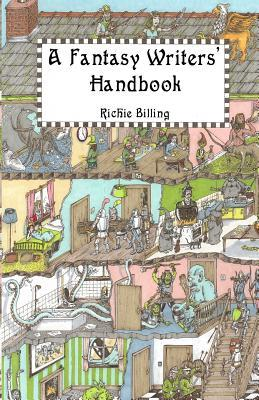 A Fantasy Writers' Handbook - Riche Billing