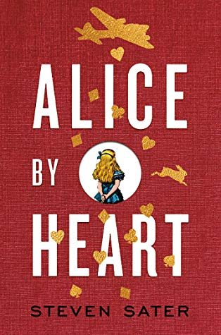 Alice by Heart - Steven Sater