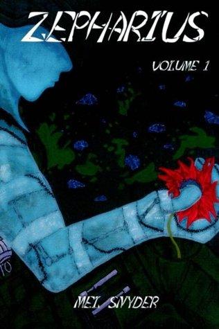 Zepharius - Volume 1 - Mel Synder