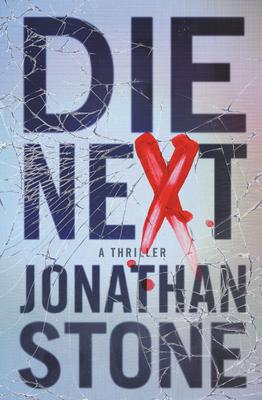 Die Next - Jonathan Stone