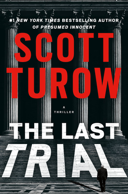 The Last Trial - Scott Turow