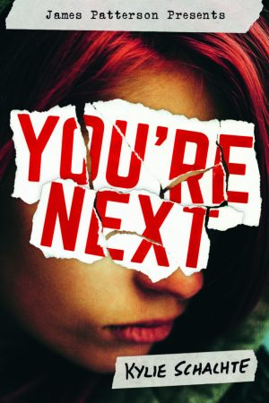 You're Next - Kylie Schachte