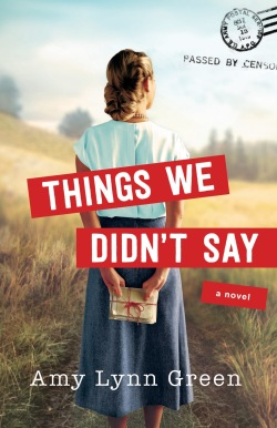 Things We Didn't Say - Amy Lynn Green