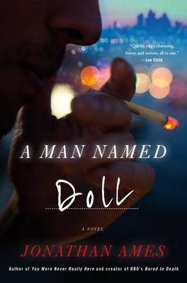 A Man Named Doll - Jonathan Ames
