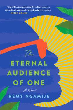 The Eternal Audience of One - Rémy Ngamije